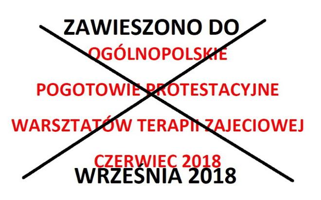 Więcej o: Zawieszenie Ogólnopolskiego Pogotowia Protestacyjnego WTZ